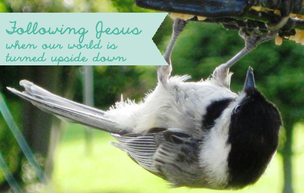 Following Jesus When Our World is Turned Upside Down | Gospel Girls