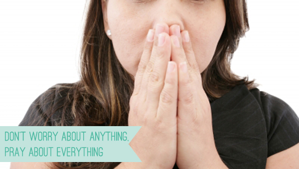 Don't Worry About Anything, Pray About Everything | Gospel Girls