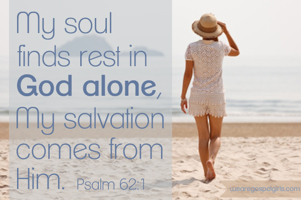 Dose of Hope: My soul finds rest in God alone - Psalm 62:1