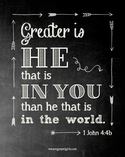FREE PRINTABLE: 1 John 4:4b chalkboard art, 8×10 printable (wearegospelgirls.com)