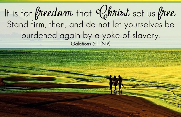 Galatians 5:1 - It is for freedom that Christ set us free. Stand firm, then, and do not let yourselves be burdened again by a yoke of slavery. #dosesofhope (printable memory verse card at the link!)
