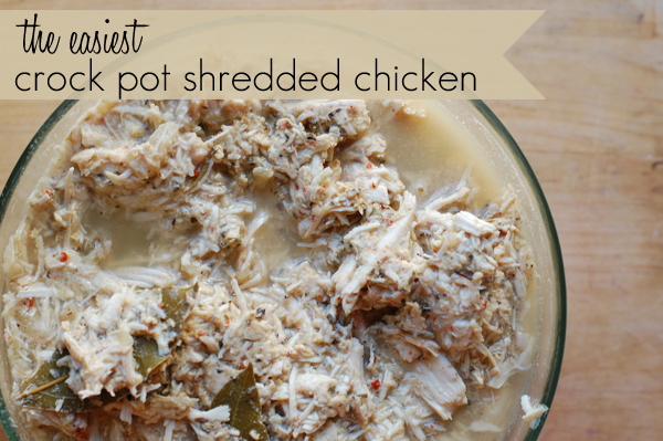 the easiest crock pot shredded chicken, ever