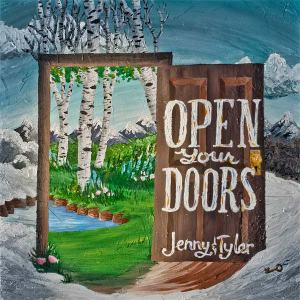 Jenny and Tyler - Open Your Doors