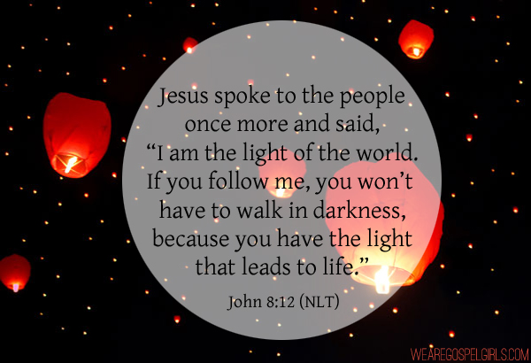 "Jesus spoke to the people once more and said, ""I am the light of the world. If you follow me, you won't have to walk in darkness, because you have the light that leads to life."" - John 8:12 #dosesofhope (printable memory verse at the link)"