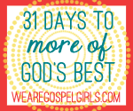31 Days to More of God's Best