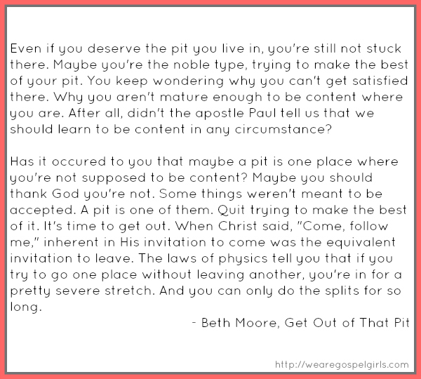 Quotable - Beth Moore from Get Out of that Pit