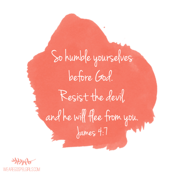 So humble yourselves before God. Resist the devil, and he will flee from you - James 4:7 (printable memory verse at the link). #dosesofhope