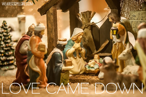 Love Came Down, a collection of Christmas verses
