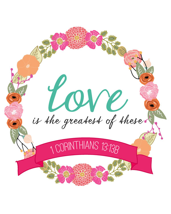 "1 Corinthians 13:13 ""Three things will last forever - faith, hope, and love - and the greatest of these is love."" #dosesofhope (printable memory verse card at the link)"