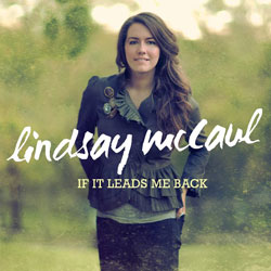 Lindsay McCaul If it Leads Me Back