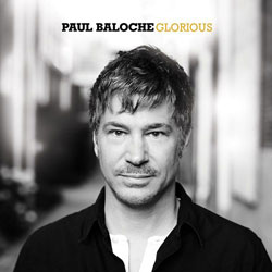 Paul Baloche Glorious