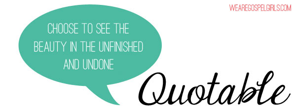 quotable: choose to see the beauty
