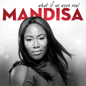 Mandisa_if_we_were_real