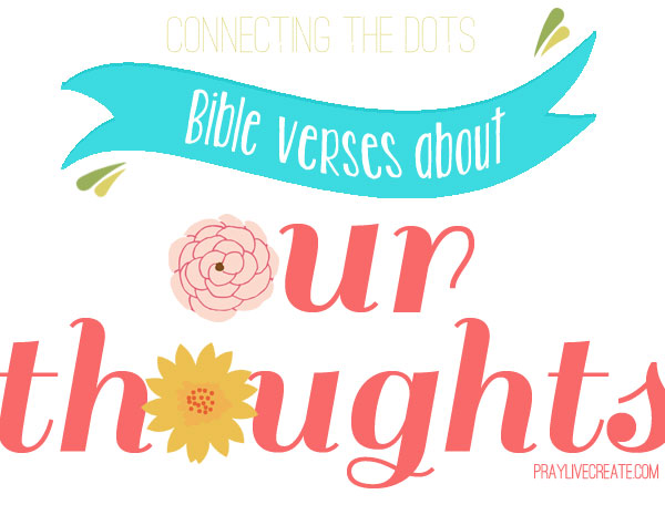 a collection of #Bible verses about our thoughts #scripture