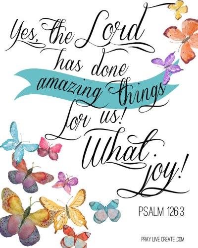 FREE PRINTABLE: Psalm 126:3 (8x10)