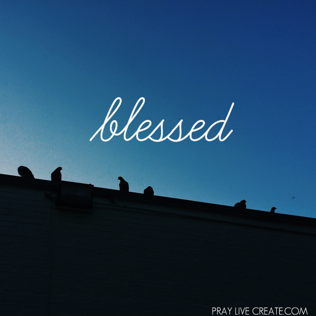 I love what God's word show us about His definition of blessed. Sometimes the things He calls blessed don't feel like blessings on the surface. Sometimes they just feel hard. Digging into why God calls us blessed. {praylivecreate.com}