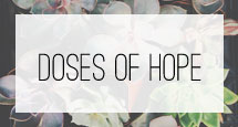 doses of hope